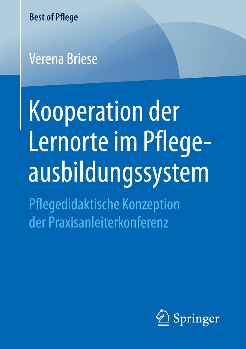 Briese, Verena - Kooperation der Lernorte im Pflegeausbildungssystem, ebook