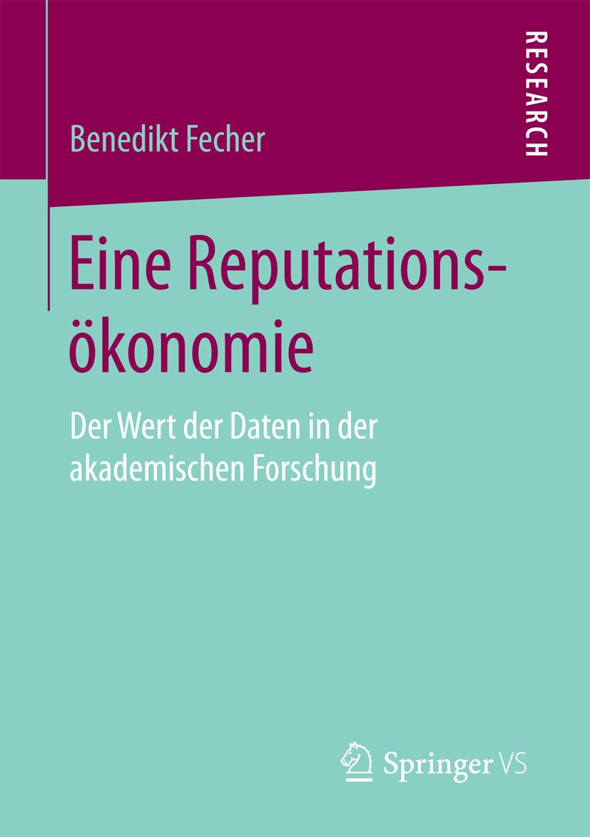 Fecher, Benedikt - Eine Reputationsökonomie, ebook