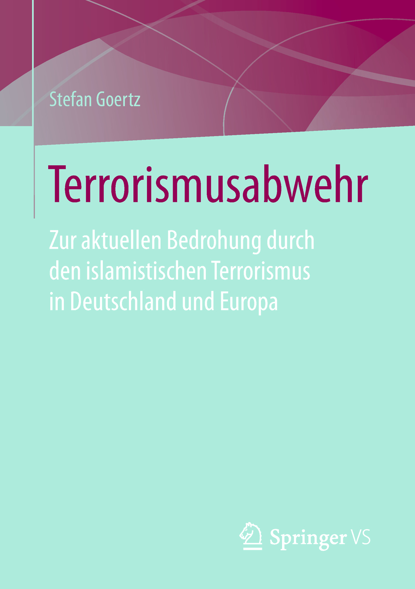 Goertz, Stefan - Terrorismusabwehr, ebook