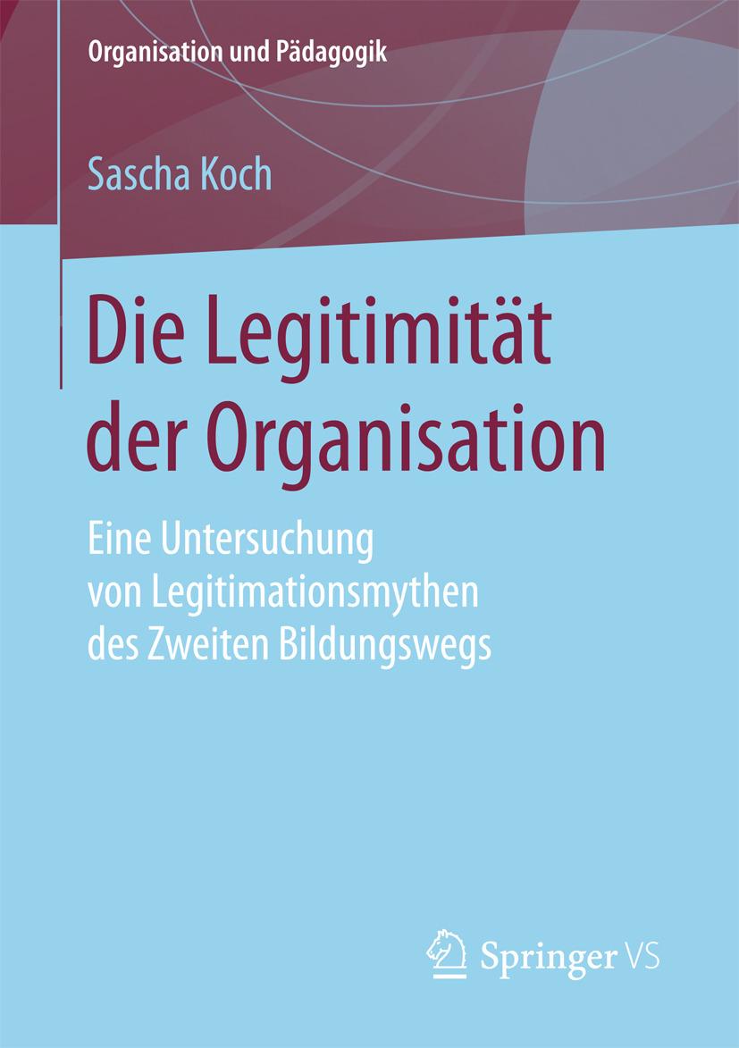Koch, Sascha - Die Legitimität der Organisation, ebook
