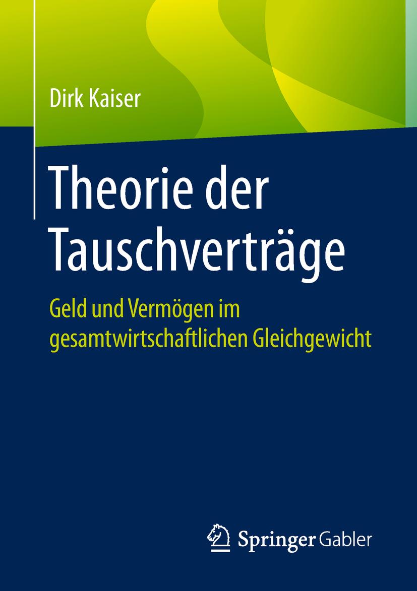 Kaiser, Dirk - Theorie der Tauschverträge, ebook