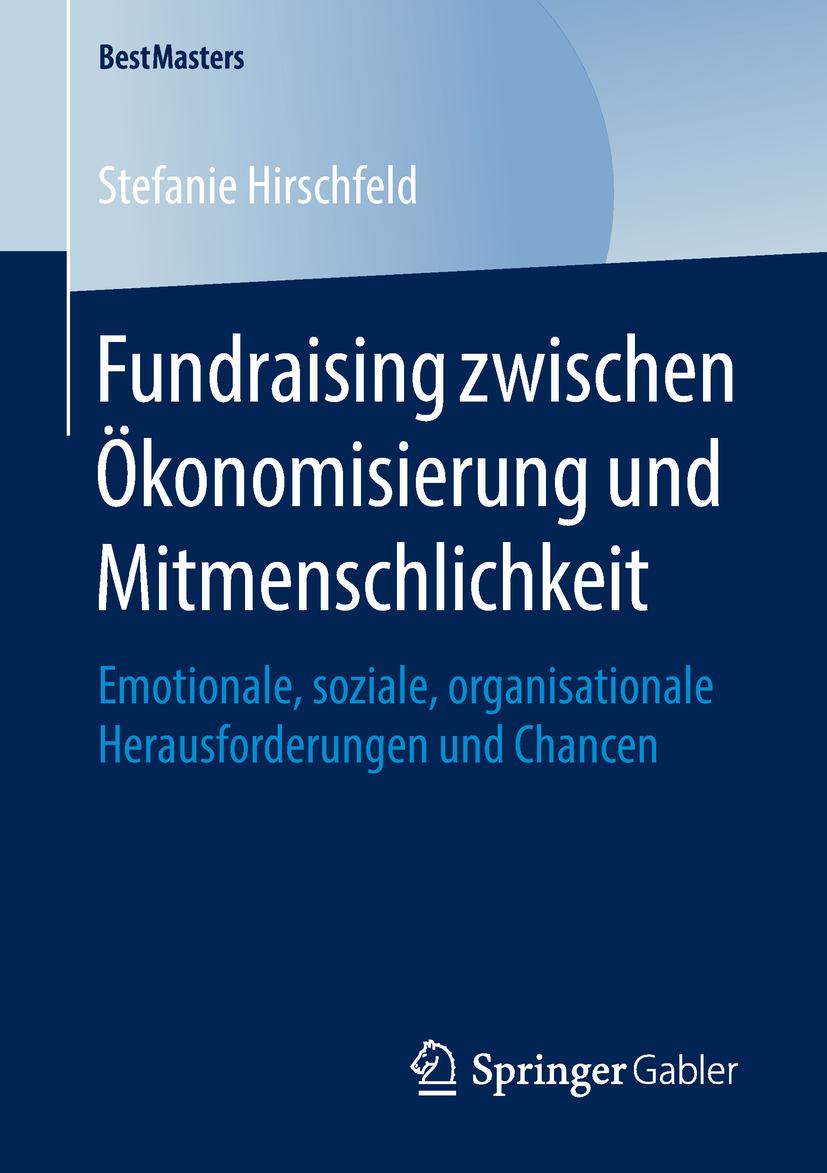 Hirschfeld, Stefanie - Fundraising zwischen Ökonomisierung und Mitmenschlichkeit, ebook