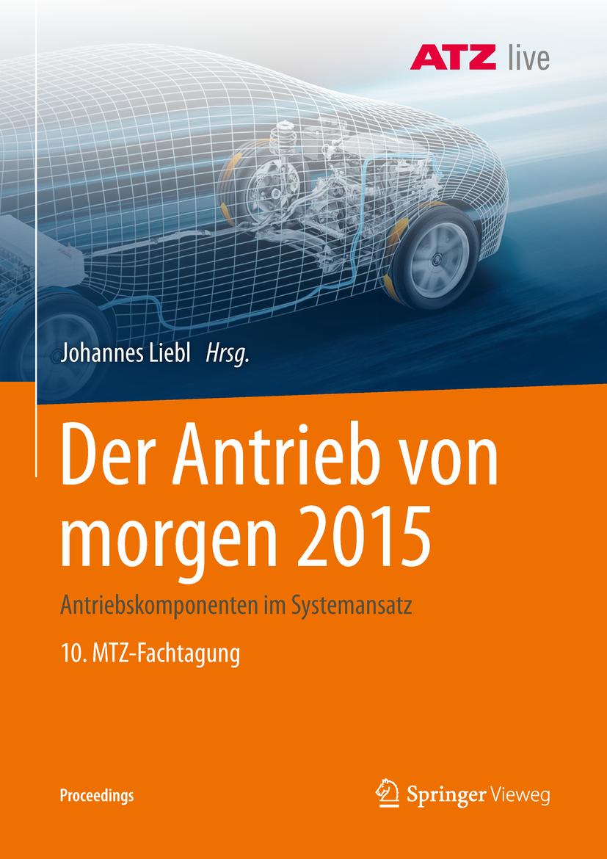 Liebl, Johannes - Der Antrieb von morgen 2015, ebook