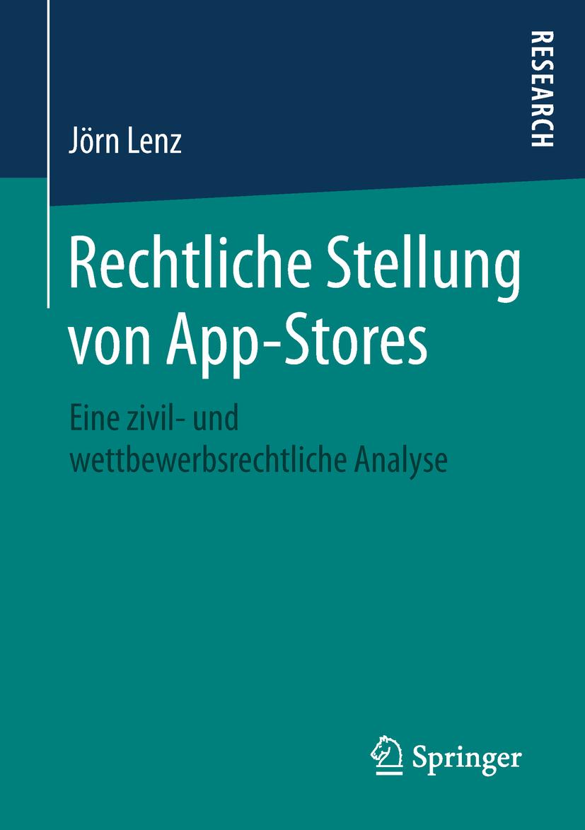 Lenz, Jörn - Rechtliche Stellung von App-Stores, e-kirja