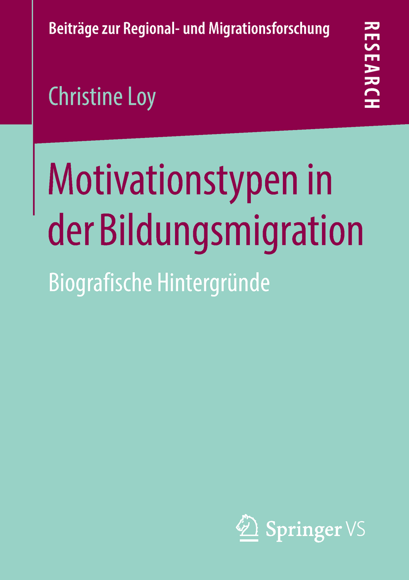 Loy, Christine - Motivationstypen in der Bildungsmigration, ebook