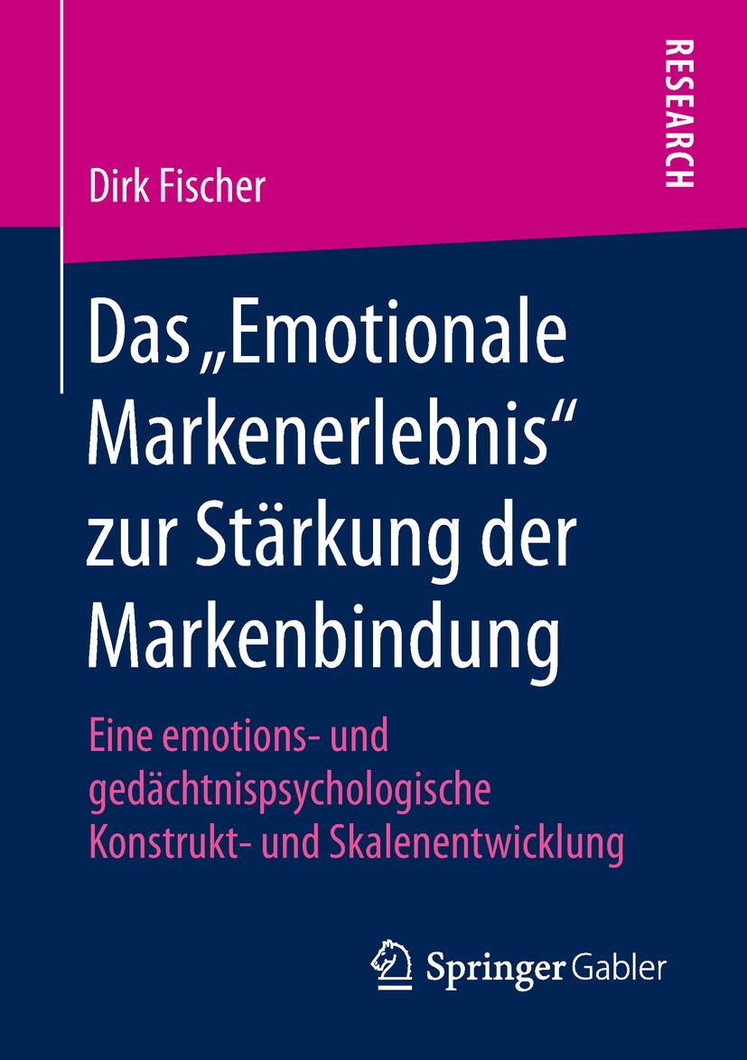 """Fischer, Dirk - Das """"Emotionale Markenerlebnis"""" zur Stärkung der Markenbindung, ebook"""