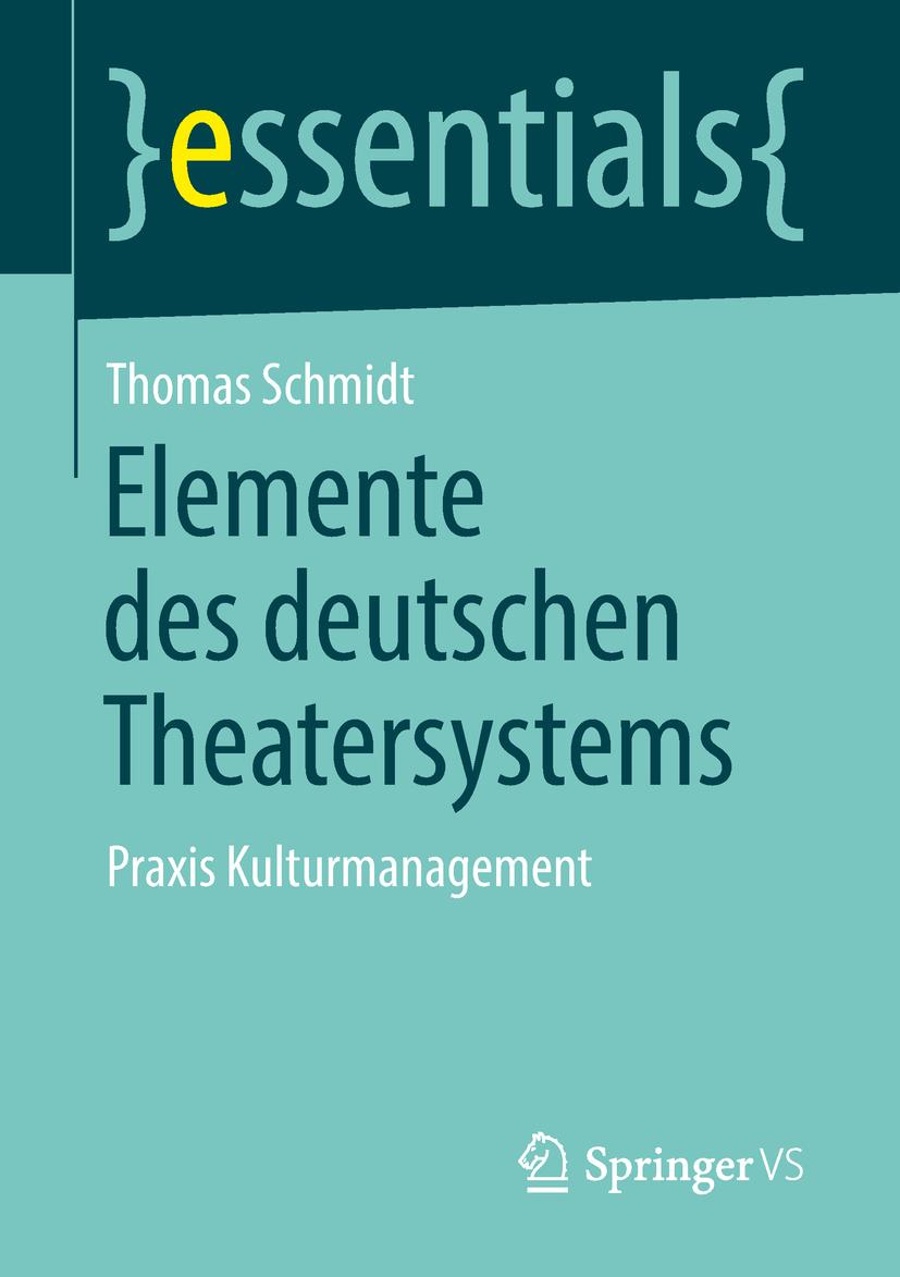 Schmidt, Thomas - Elemente des deutschen Theatersystems, ebook