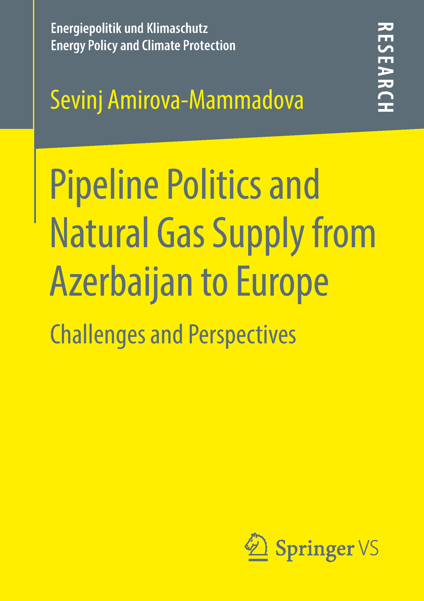 Amirova‐Mammadova, Sevinj - Pipeline Politics and Natural Gas Supply from Azerbaijan to Europe, ebook