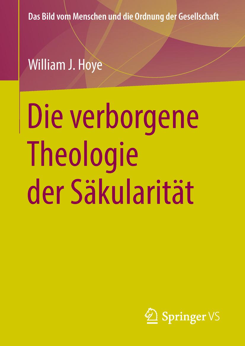 Hoye, William J. - Die verborgene Theologie der Säkularität, ebook