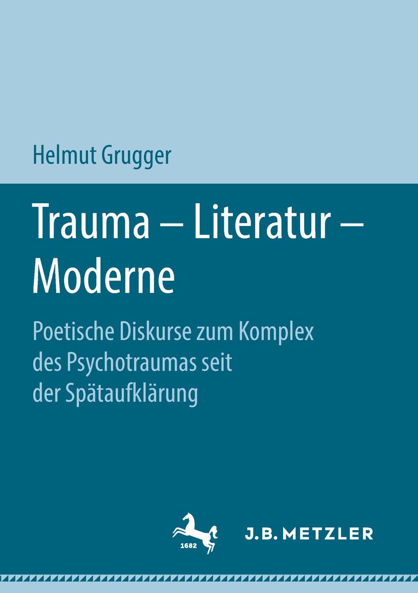 Grugger, Helmut - Trauma – Literatur – Moderne, ebook