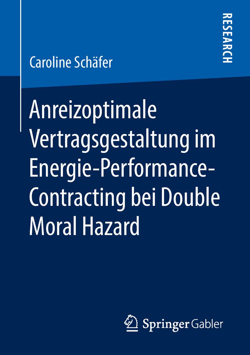Schäfer, Caroline - Anreizoptimale Vertragsgestaltung im Energie-Performance-Contracting bei Double Moral Hazard, ebook