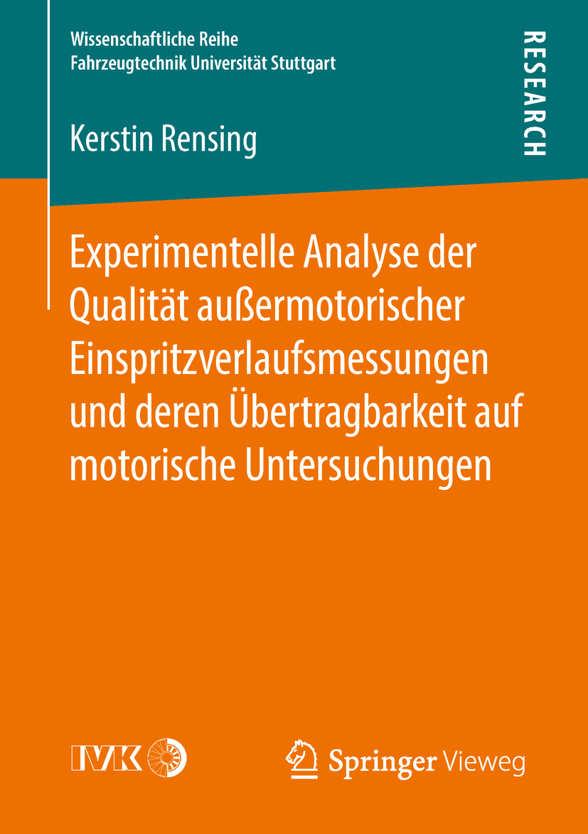 Rensing, Kerstin - Experimentelle Analyse der Qualität außermotorischer Einspritzverlaufsmessungen und deren Übertragbarkeit auf motorische Untersuchungen, ebook