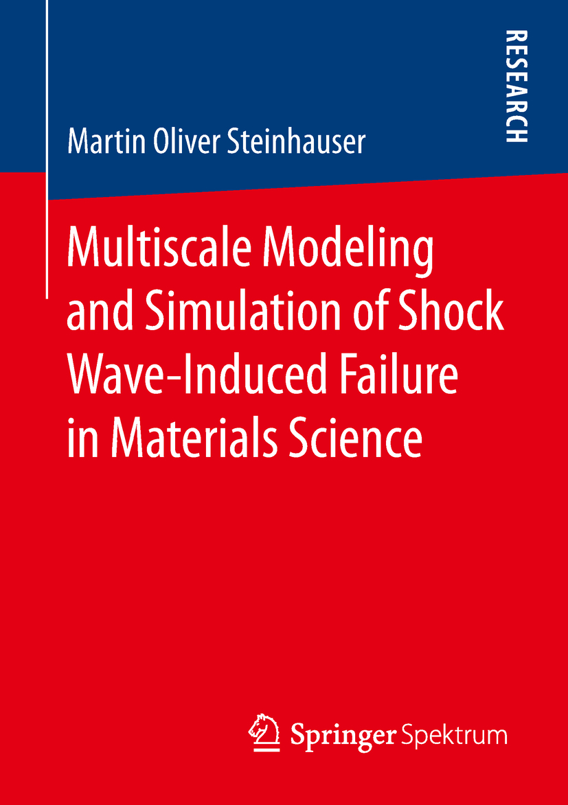 Steinhauser, Martin Oliver - Multiscale Modeling and Simulation of Shock Wave-Induced Failure in Materials Science, ebook