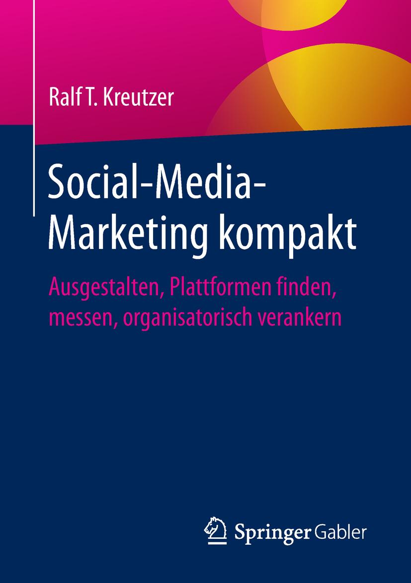 Kreutzer, Ralf T. - Social-Media-Marketing kompakt, ebook