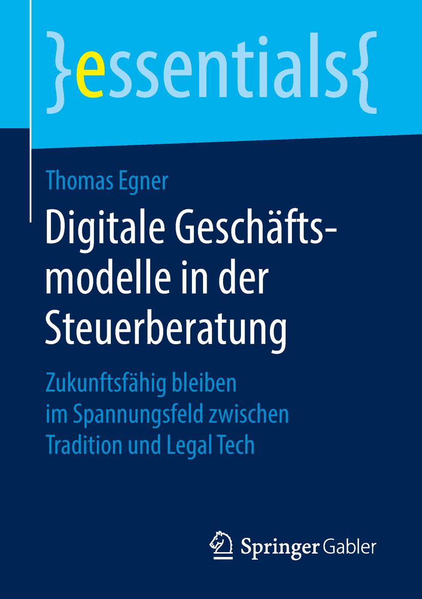 Egner, Thomas - Digitale Geschäftsmodelle in der Steuerberatung, ebook