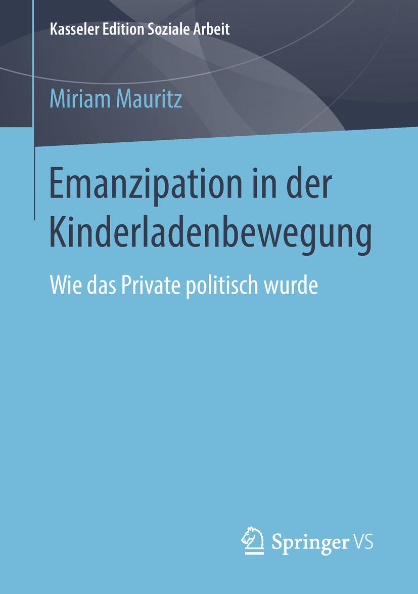 Mauritz, Miriam - Emanzipation in der Kinderladenbewegung, ebook