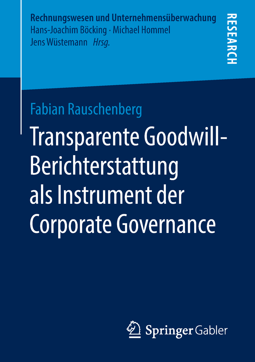 Rauschenberg, Fabian - Transparente Goodwill-Berichterstattung als Instrument der Corporate Governance, ebook