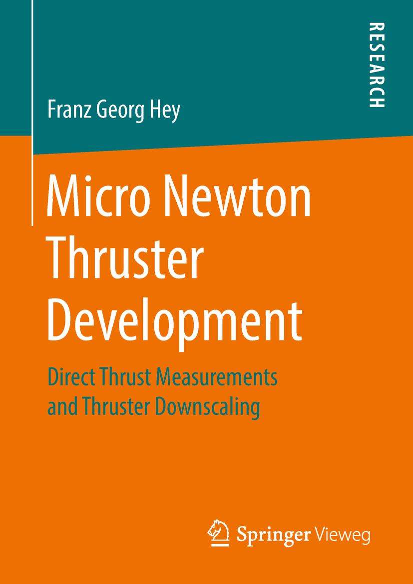 Hey, Franz Georg - Micro Newton Thruster Development, ebook