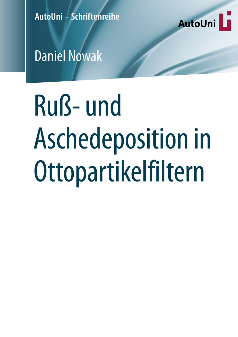 Nowak, Daniel - Ruß- und Aschedeposition in Ottopartikelfiltern, ebook