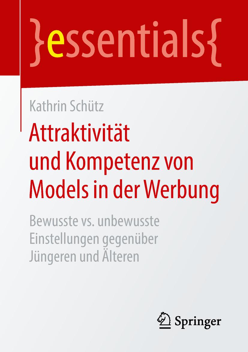 Schütz, Kathrin - Attraktivität und Kompetenz von Models in der Werbung, ebook