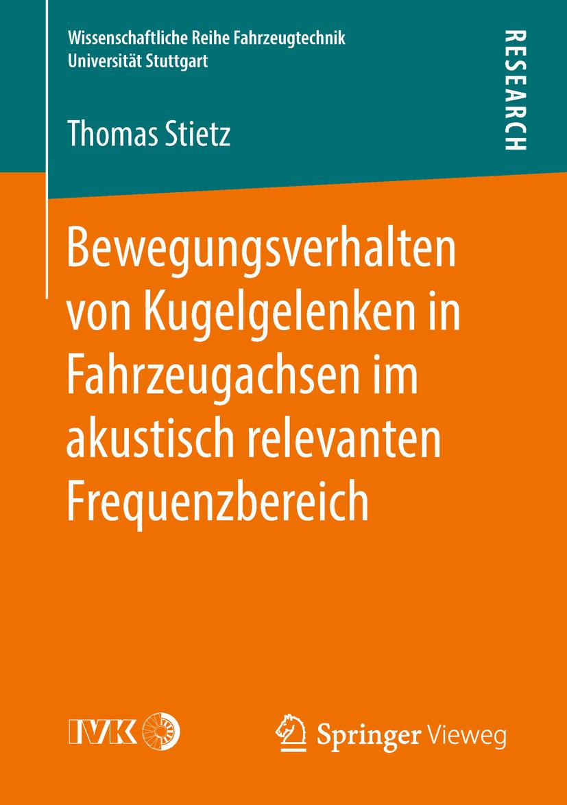 Stietz, Thomas - Bewegungsverhalten von Kugelgelenken in Fahrzeugachsen im akustisch relevanten Frequenzbereich, ebook