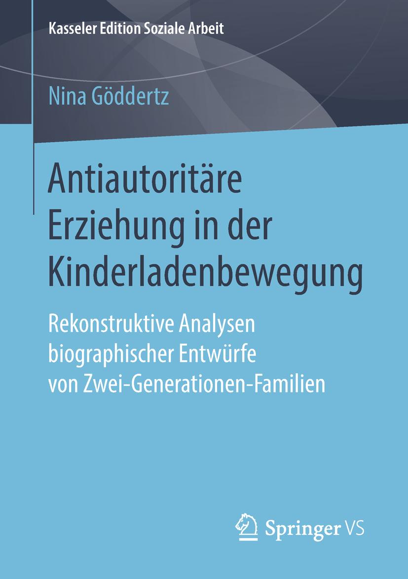 Göddertz, Nina - Antiautoritäre Erziehung in der Kinderladenbewegung, ebook