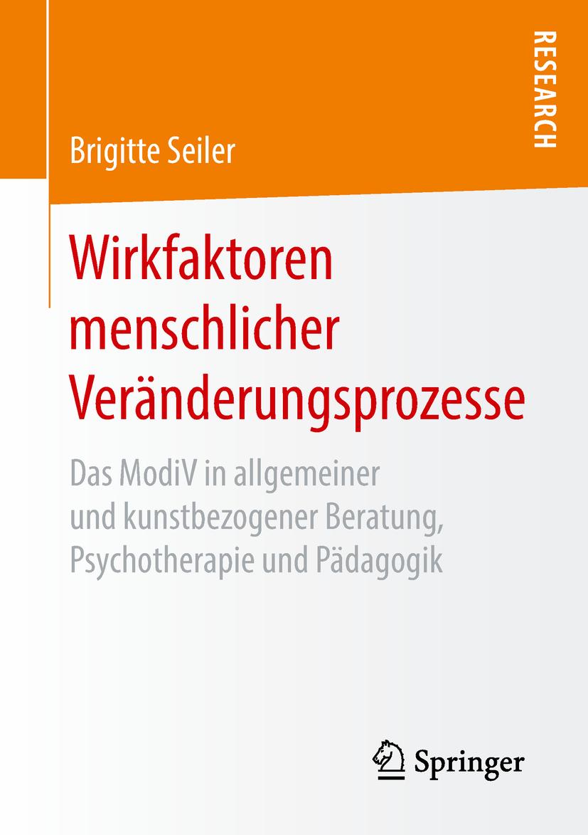 Seiler, Brigitte - Wirkfaktoren menschlicher Veränderungsprozesse, ebook