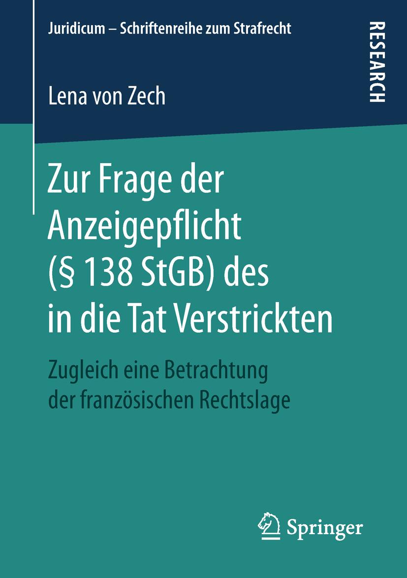 Zech, Lena von - Zur Frage der Anzeigepflicht (§ 138 StGB) des in die Tat Verstrickten, ebook