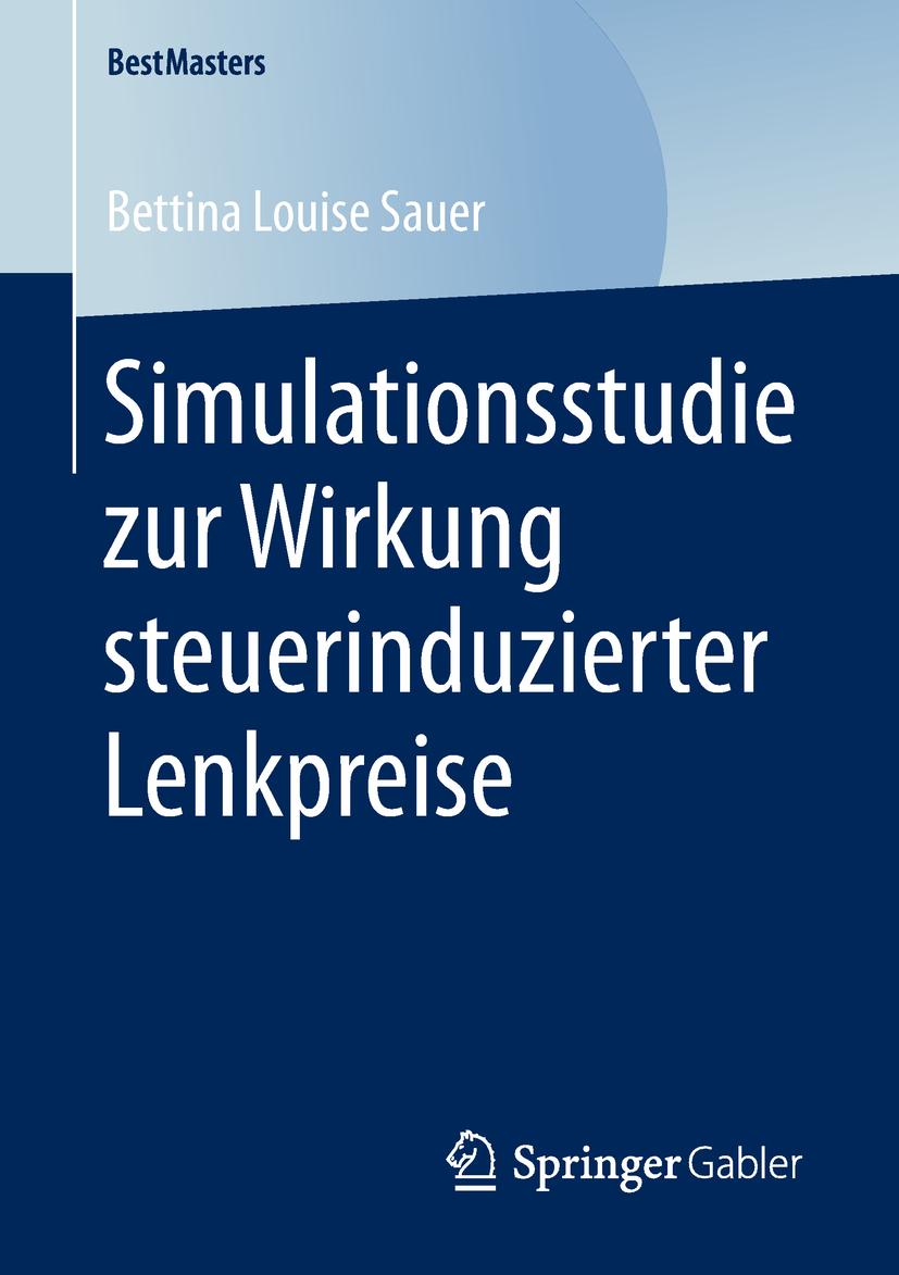 Sauer, Bettina Louise - Simulationsstudie zur Wirkung steuerinduzierter Lenkpreise, ebook
