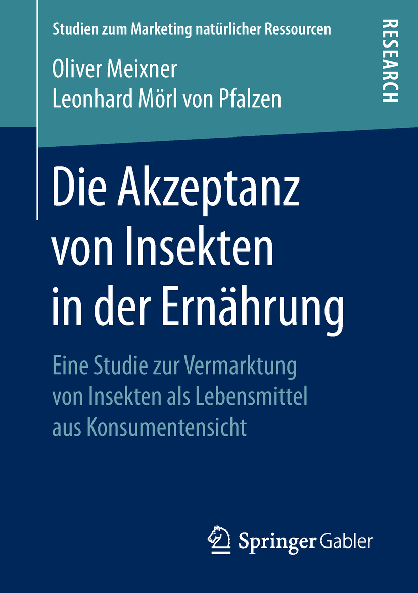 Meixner, Oliver - Die Akzeptanz von Insekten in der Ernährung, ebook