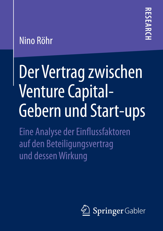 Röhr, Nino - Der Vertrag zwischen Venture Capital-Gebern und Start-ups, ebook