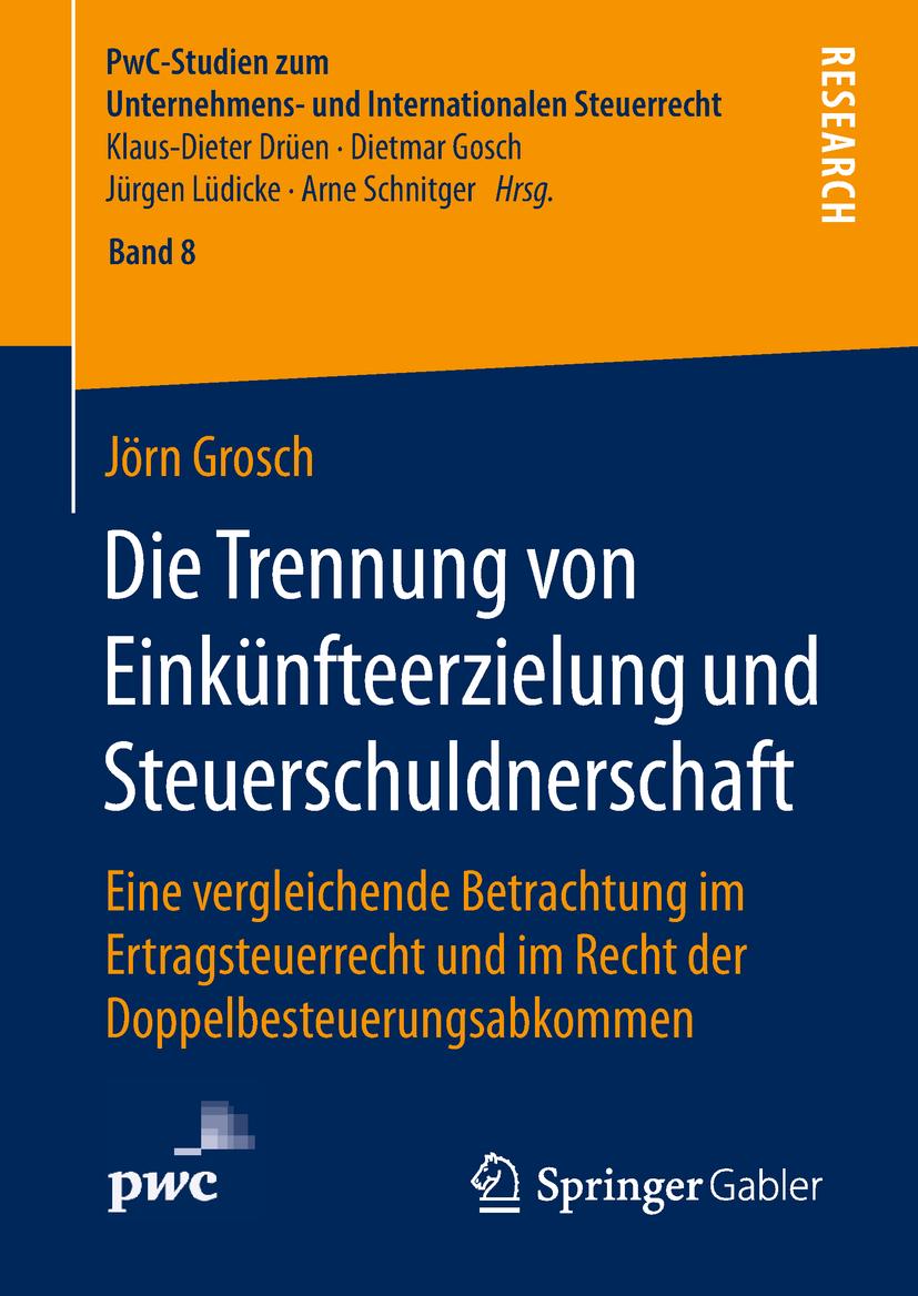 Grosch, Jörn - Die Trennung von Einkünfteerzielung und Steuerschuldnerschaft, ebook