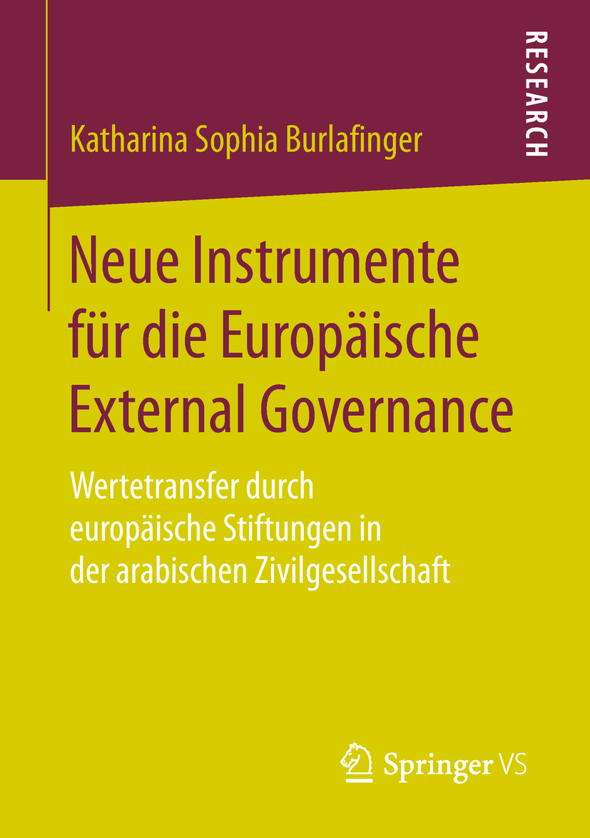Burlafinger, Katharina Sophia - Neue Instrumente für die Europäische External Governance, ebook