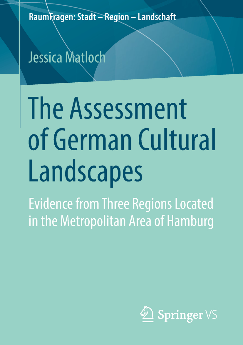 Matloch, Jessica - The Assessment of German Cultural Landscapes, ebook
