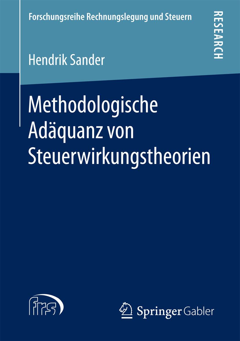 Sander, Hendrik - Methodologische Adäquanz von Steuerwirkungstheorien, ebook