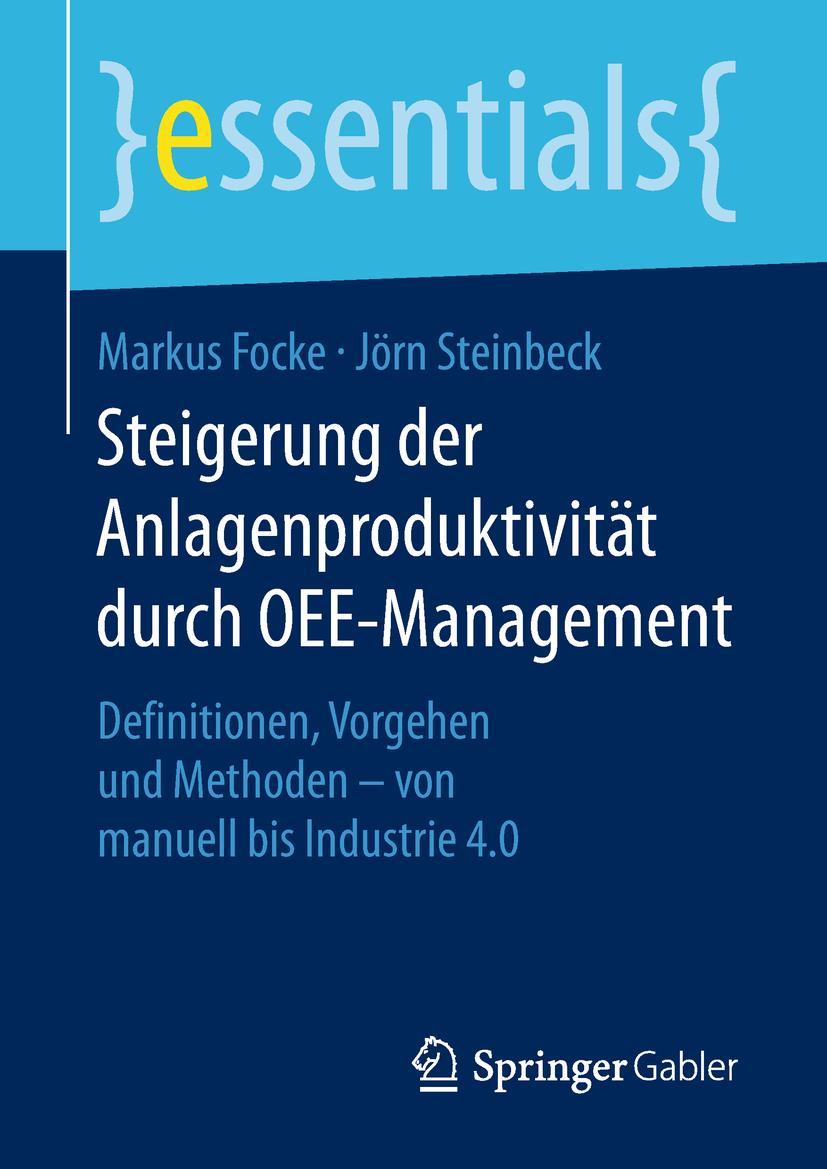 Focke, Markus - Steigerung der Anlagenproduktivität durch OEE-Management, ebook