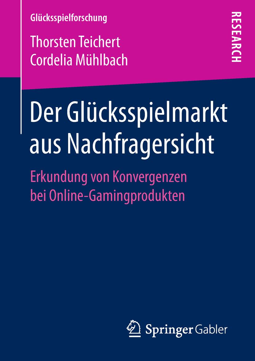 Mühlbach, Cordelia - Der Glücksspielmarkt aus Nachfragersicht, e-bok