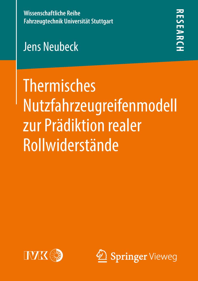 Neubeck, Jens - Thermisches Nutzfahrzeugreifenmodell zur Prädiktion realer Rollwiderstände, ebook