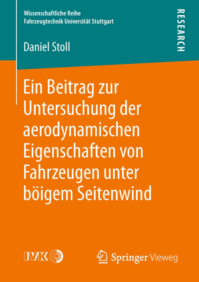 Stoll, Daniel - Ein Beitrag zur Untersuchung der aerodynamischen Eigenschaften von Fahrzeugen unter böigem Seitenwind, ebook