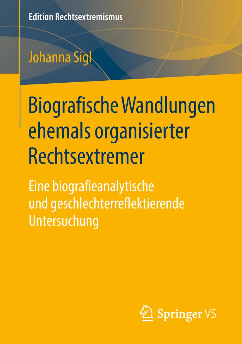Sigl, Johanna - Biografische Wandlungen ehemals organisierter Rechtsextremer, ebook