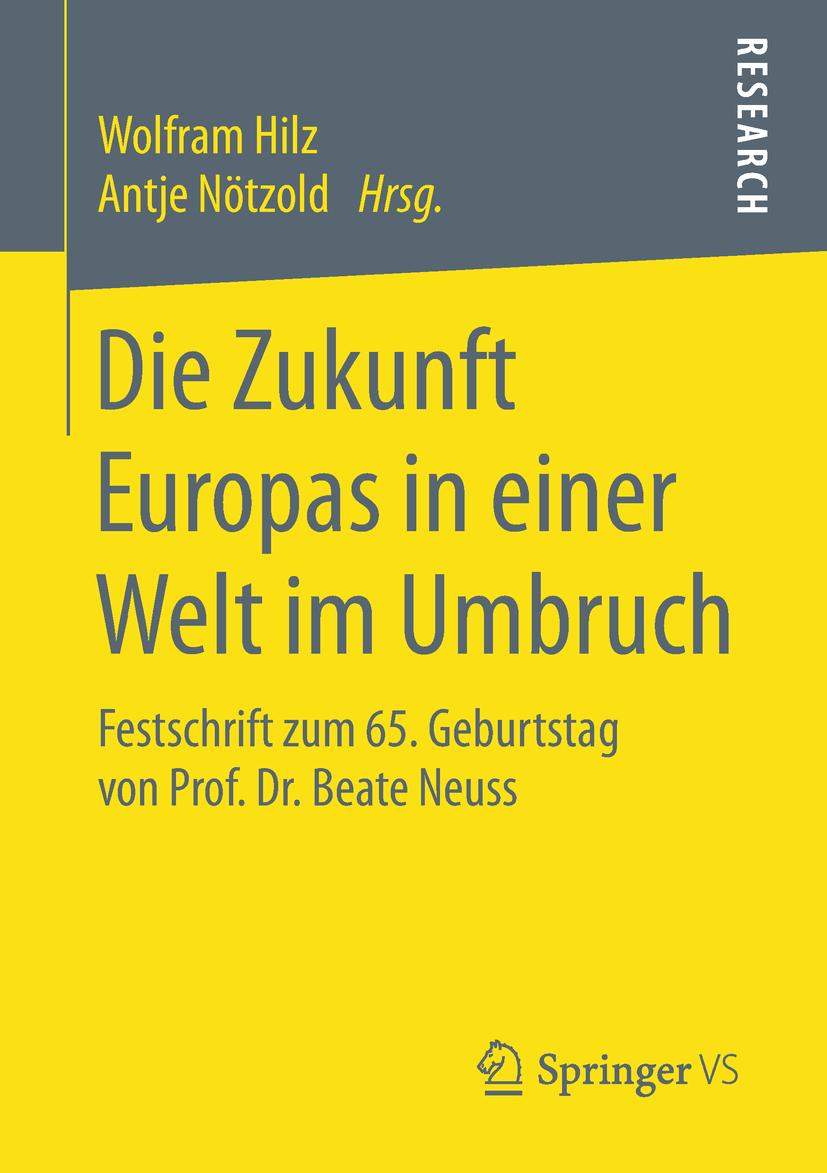 Hilz, Wolfram - Die Zukunft Europas in einer Welt im Umbruch, ebook
