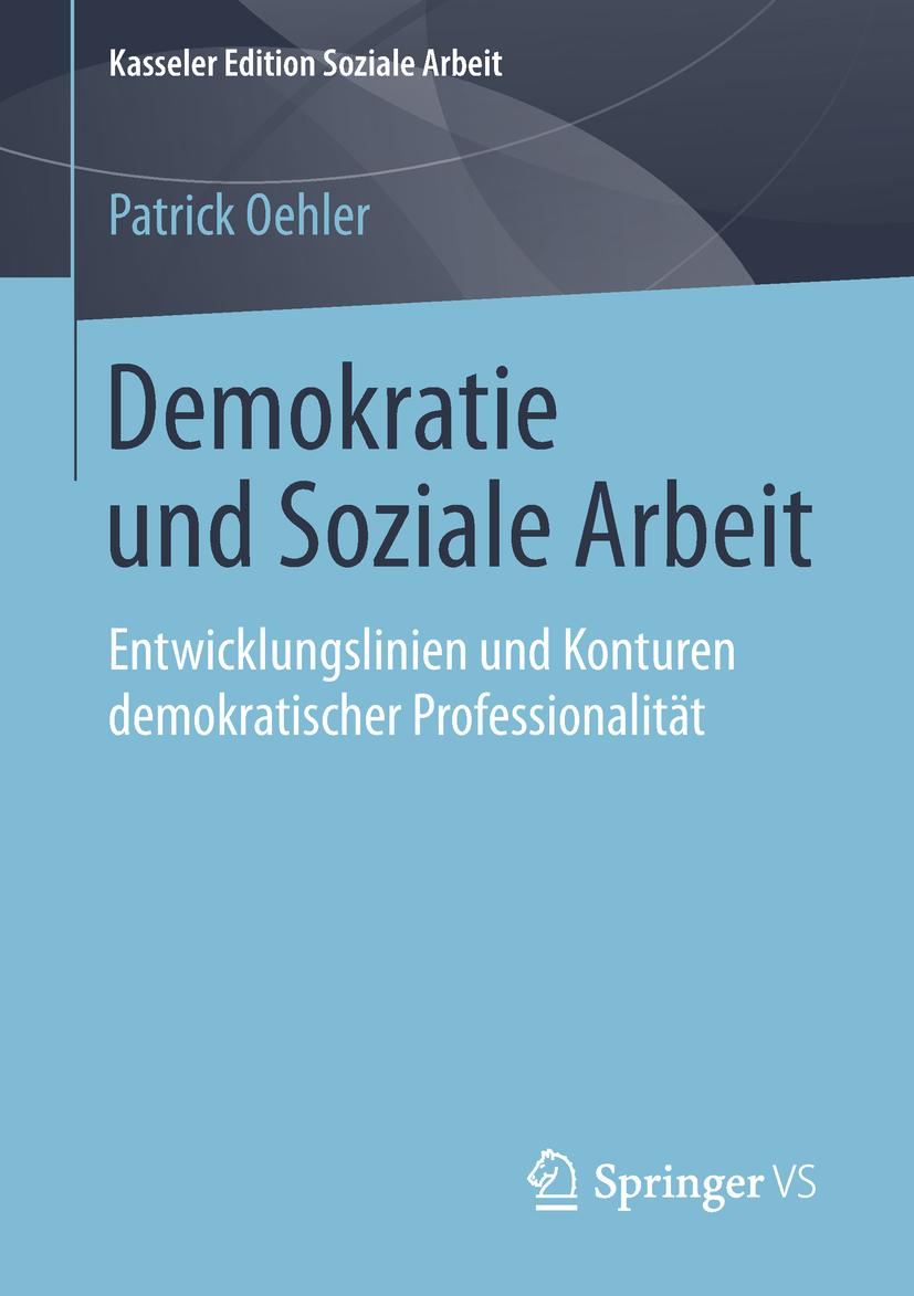 Oehler, Patrick - Demokratie und Soziale Arbeit, ebook