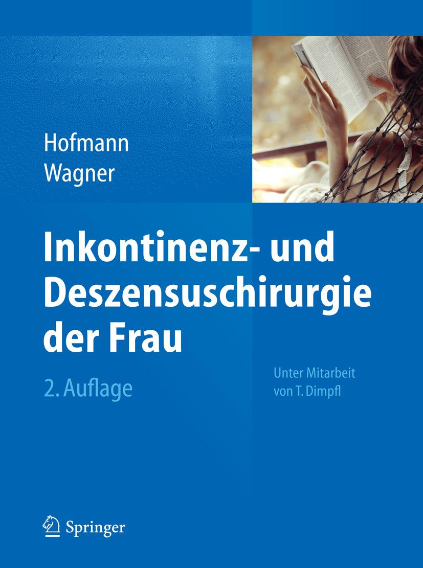 Hofmann, Rainer - Inkontinenz- und Deszensuschirurgie der Frau, ebook