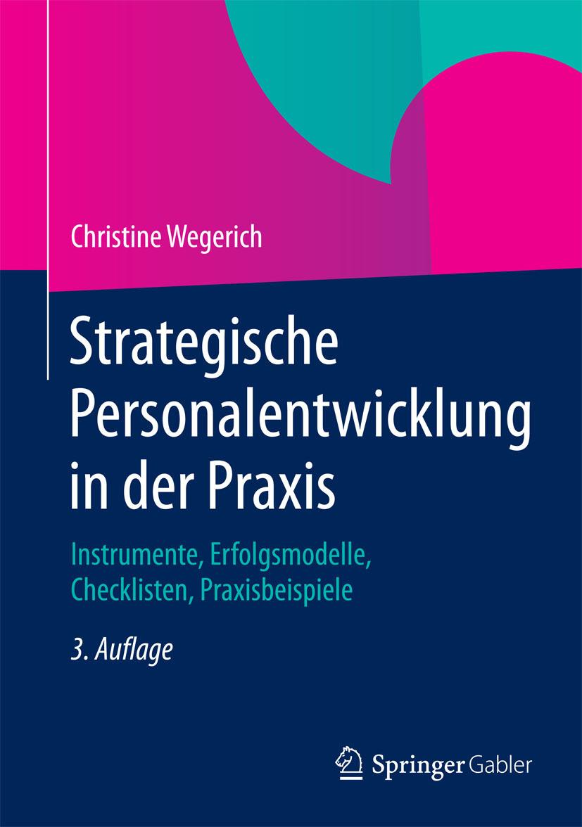 Wegerich, Christine - Strategische Personalentwicklung in der Praxis, ebook