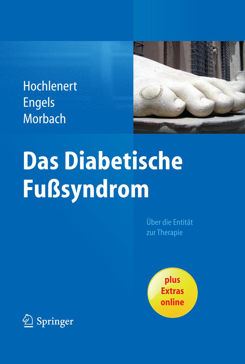 Engels, Gerald - Das diabetische Fußsyndrom – Über die Entität zur Therapie, ebook
