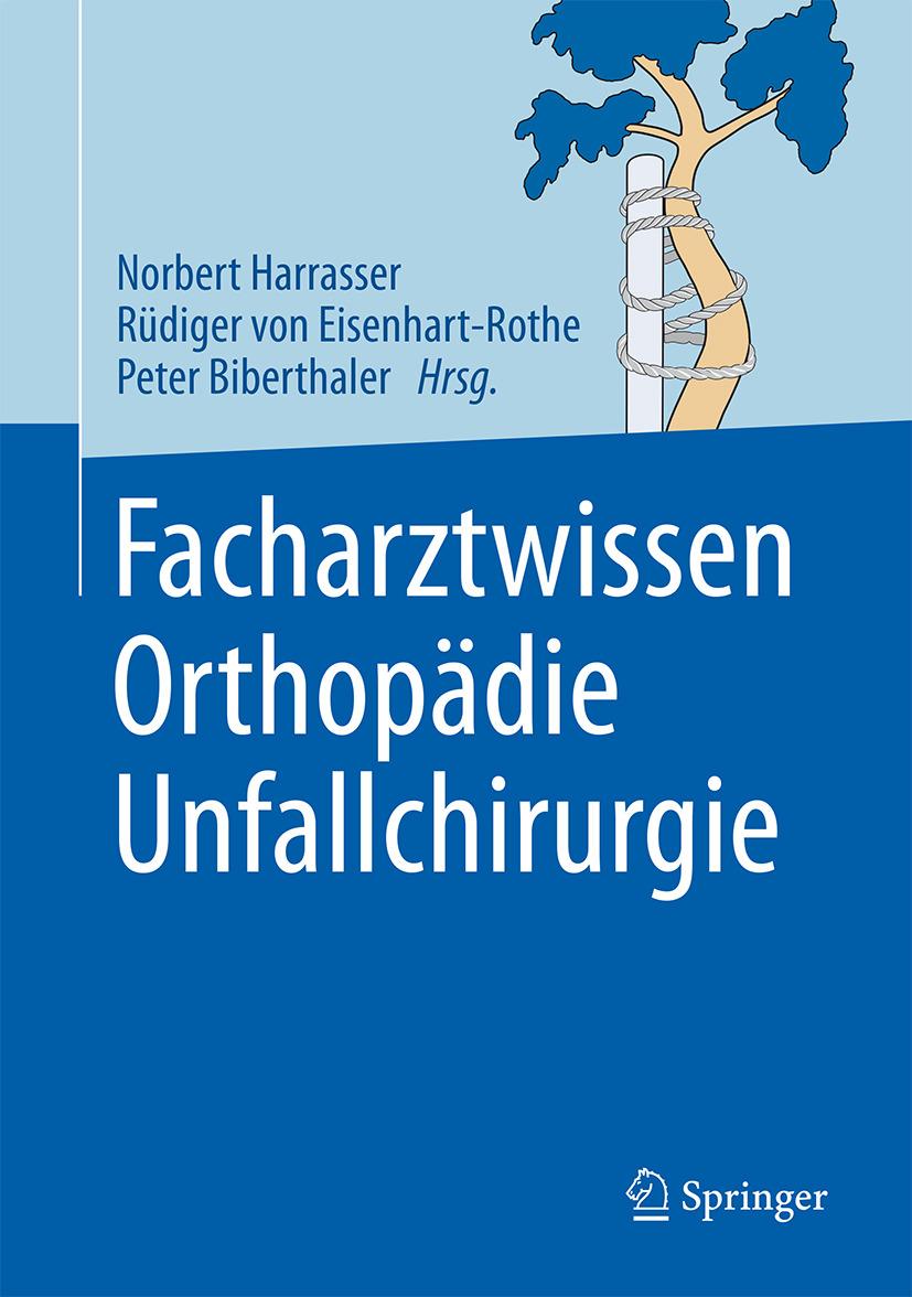 Biberthaler, Peter - Facharztwissen Orthopädie Unfallchirurgie, ebook