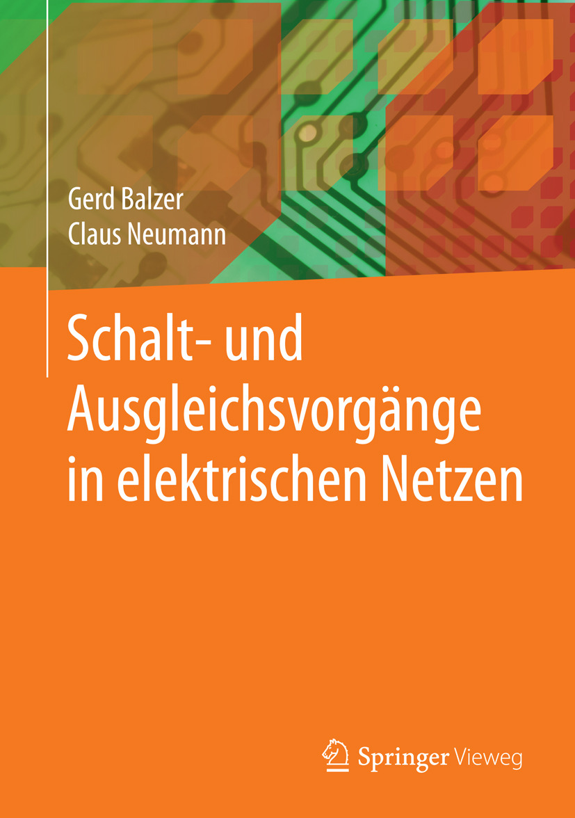 Balzer, Gerd - Schalt- und Ausgleichsvorgänge in elektrischen Netzen, ebook