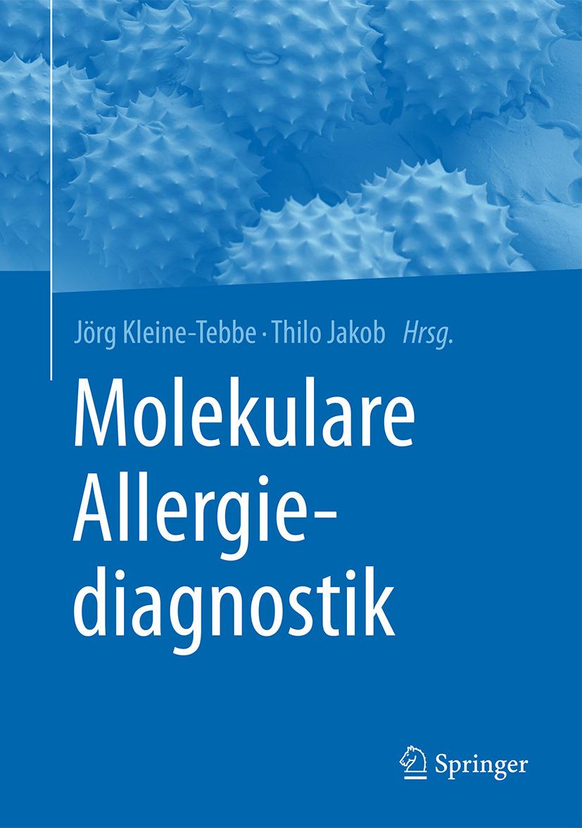 Jakob, Thilo - Molekulare Allergiediagnostik, ebook