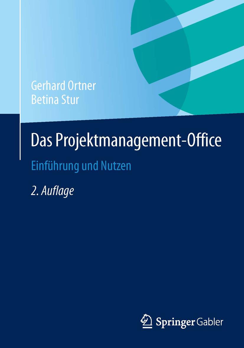 Ortner, Gerhard - Das Projektmanagement-Office, ebook