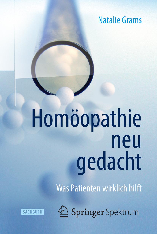 Grams, Natalie - Homöopathie neu gedacht, ebook